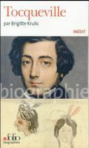 Couverture du livre « Tocqueville » de Brigitte Krulic aux éditions Gallimard