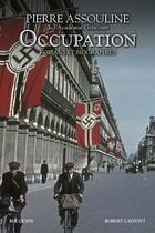 Couverture du livre « Occupation » de Pierre Assouline aux éditions Bouquins