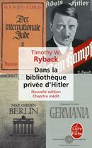 Couverture du livre « Dans la bibliothèque privée d'Hitler (édition 2010) » de Ryback-T.W aux éditions Lgf