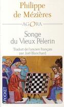 Couverture du livre « Songe du vieux pèlerin » de Philippe De Mezieres aux éditions Pocket