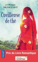 Couverture du livre « Cueilleuse de thé » de Jeanne-Marie Sauvage Avit aux éditions Pocket