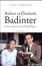 Couverture du livre « Robert et Elisabeth Badinter ; ou le refus de l'injustice » de Alain Frerejean aux éditions Archipel