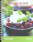 Couverture du livre « Dejeuners De Soleil » de E Eymery aux éditions Filipacchi
