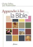 Couverture du livre « Apprendre A Lire La Bible » de Radermakers J/D aux éditions Fidelite