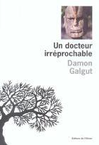 Couverture du livre « Un Docteur Irreprochable » de Damon Galgut aux éditions Editions De L'olivier