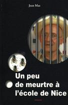 Couverture du livre « Un peu de...l'école de Nice » de Jean Mas aux éditions Ovadia