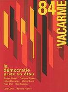 Couverture du livre « Vacarme n 84 - ete 2018 » de  aux éditions Vacarme