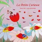 Couverture du livre « La petite curieuse » de Marie Tibi et Cathy Quenard aux éditions Verte Plume