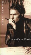 Couverture du livre « Le souffle du monde » de Yves Simon aux éditions Grasset Et Fasquelle
