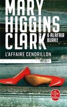 Couverture du livre « L'affaire Cendrillon » de Mary Higgins Clark et Alafair Burke aux éditions Lgf