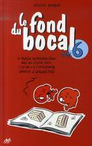 Couverture du livre « Le fond du bocal t.6 » de Nicolas Poupon aux éditions Le Cycliste