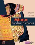 Couverture du livre « Méheut, brodeur d'images » de Denise Delouche et Solenn Boennec et Celine Mahieux aux éditions Locus Solus