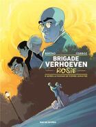 Couverture du livre « Brigade Verhoeven t.1 ; rosie » de Pascal Bertho et Yannick Corboz aux éditions Rue De Sevres