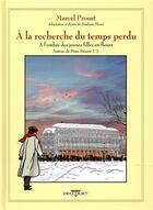 Couverture du livre « À la recherche du temps perdu T.7 ; à l'ombre des jeunes filles en fleurs ; autour de Madame Swann t.1 » de Stephane Heuet aux éditions Delcourt