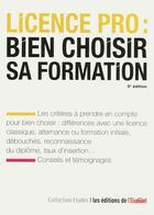 Couverture du livre « Licence pro : bien choisir sa formation (5e édition) » de Sarah Masson aux éditions L'etudiant