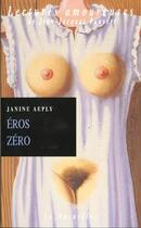 Couverture du livre « Éros zéro » de Janine Aeply aux éditions La Musardine