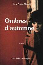 Couverture du livre « Ombres D'Automne » de Jean-Pierre Muller aux éditions Laquet