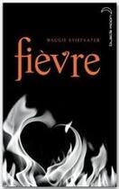 Couverture du livre « Frisson t.2 ; fièvre » de Maggie Stiefvater aux éditions Hachette Black Moon