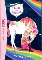 Couverture du livre « L'école des licornes T.2 ; Scarlett et Flamme » de Julie Sykes et Florence Mortimer aux éditions Hachette Jeunesse