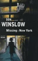 Couverture du livre « Missing : New York » de Don Winslow aux éditions Seuil