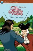 Couverture du livre « Le fils du maître d'armes t.4 ; duel à l'anglaise » de Francisco Arcis aux éditions Nathan
