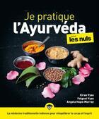 Couverture du livre « Je pratique l'ayurveda pour les nuls » de Falguni Vyas et Kiran Vyas et Angela Hope-Murray aux éditions First
