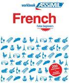 Couverture du livre « French ; false beginners » de Estelle Demontrond-Box aux éditions Assimil