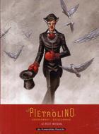Couverture du livre « Pietrolino ; intégrale » de Olivier Boiscommun et Alexandro Jodorowsky aux éditions Humanoides Associes