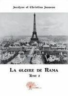 Couverture du livre « La gloire de Rama t.1 » de Christian Jannone et Jocelyne Jannone aux éditions Edilivre-aparis