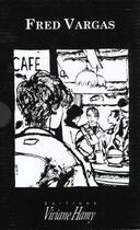 Couverture du livre « Coffret Fred Vargas ; Debout Les Morts ; Un Peu Plus Loin Sur La Droite ; Sans Feu Ni Lieu » de Fred Vargas aux éditions Viviane Hamy
