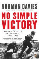 Couverture du livre « No Simple Victory » de Norman Davies aux éditions Penguin Group Us