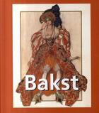 Couverture du livre « Bakst 1866-1924 » de Elisabeth Ingles aux éditions Parkstone International