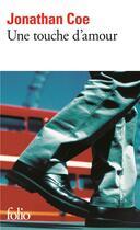 Couverture du livre « Une touche d'amour » de Jonathan Coe aux éditions Gallimard