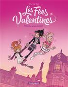 Couverture du livre « Les fées Valentines T.1 ; Traversine au bois dormant » de Crip et Beka aux éditions Dargaud
