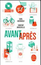 Couverture du livre « Avant, après » de Carl Aderhold et Vincent Brocvielle aux éditions Lgf