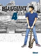 Couverture du livre « Blue Giant ; tenor saxophone, Miyamoto Dai T.4 » de Shinichi Ishizuka aux éditions Glenat