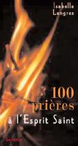 Couverture du livre « 100 prières à l'esprit saint » de Pacome Elet aux éditions Salvator