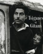 Couverture du livre « Tsiganes et gitans » de Hans Silvester et Jean-Paul Clebert aux éditions La Martiniere