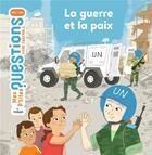 Couverture du livre « La guerre et la paix » de Sandra Laboucarie et Susana Gurrea aux éditions Milan