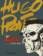 Couverture du livre « Sergent Kirk t.3 » de Hugo Pratt et Hector Oesterheld aux éditions Futuropolis