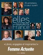 Couverture du livre « Elles bousculent la France » de Amelie Cordonnier et Marie-Laure Zonszain aux éditions Femme Actuelle
