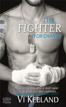 Couverture du livre « The fighter for chance t.2 » de Keeland Vi aux éditions City