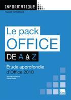 Couverture du livre « Le pack Office 2010 de A à Z ; étude approfondie d'Office 2010 » de Jean-Michel Chenet aux éditions Gep