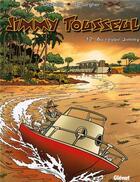Couverture du livre « Jimmy Tousseul t.12 ; au revoir Jimmy » de Stephen Desberg et Benoit Despas et Daniel Desorgher aux éditions Glenat