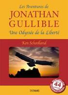 Couverture du livre « Les Aventures De Jonathan Gullible » de Schoolland Ken aux éditions Tatamis