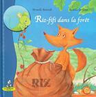 Couverture du livre « Riz-fifi dans la forêt » de Isabelle Gribout et Armelle Renoult aux éditions Editions Du Coprin