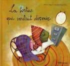 Couverture du livre « La tortue qui voulait dormir » de Aliaga. Roberto aux éditions Oqo