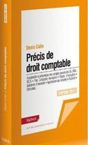 Couverture du livre « Précis de droit comptable (édition 2011) » de Denis Collin aux éditions Legitech