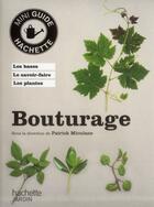 Couverture du livre « Bouturage » de Patrick Mioulane aux éditions Hachette Pratique