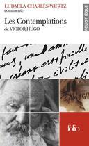 Couverture du livre « Les contemplations de victor hugo (essai et dossier) » de Charles-Wurtz Ludmil aux éditions Gallimard